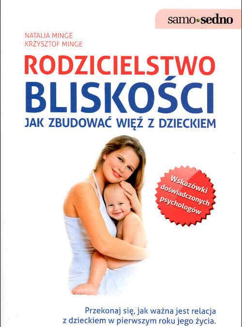 Rodzicielstwo bliskości – recenzja książki.